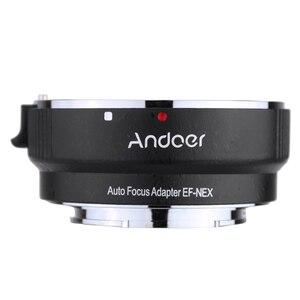 Image 5 - Andoer Lấy Nét Tự Động AF EF NEXII Adapter Ring Cho Ống Kính Canon EF EF S Ống Kính Để Sử Dụng Cho Sony NEX E Mount 3/3N/5N/5R/7/A7/A7R/ Full Nguyên Bộ