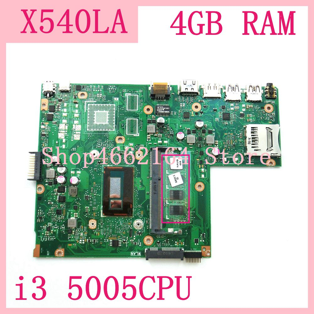 X540LA MB._4G/with i3 5005 CPU For <font><b>ASUS</b></font> <font><b>X540</b></font> X540L X540LA X540LJ laptop <font><b>motherboard</b></font> USB3.0 onboard 4G DR3L mainboard 100%tested image