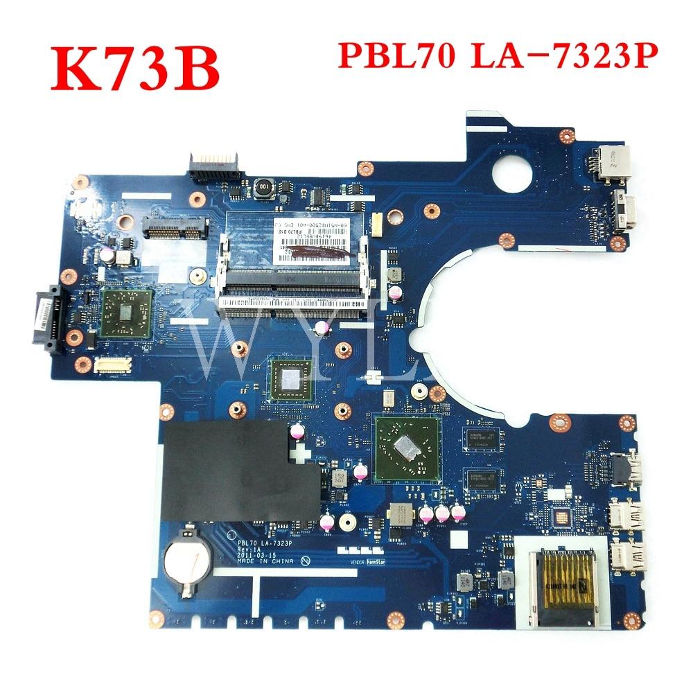 Livraison gratuite K73B carte mère Pour ASUS PBL70 LA-7323P X73B K73B X73BY K73BY X73BR K73BR carte mère pour ordinateur portable Testé