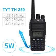 جديد TYT TH 350 اسلكية تخاطب ثلاثي الفرقة 136 174 MHz 220 260 MHz 400 470 MHz ثلاثي عرض 5 W جودة عالية اتجاهين راديو FM جهاز الإرسال والاستقبال
