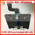 "Touchpad trackpad genuino w/cable 810-5827-07 821-2652-a para apple macbook pro retina 15 ""a1398 mjlq2 mjlt2 2015 año"