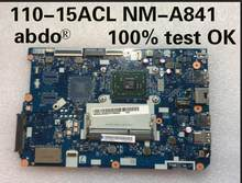 Placa base Abdo CG521 NM-A841 para Lenovo 110-15ACL notebook motherboard CPU E2-7110 DDR3 100% trabajo de prueba(China)