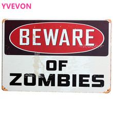 BEWARE OF ZOMBIES Metal Tin Motto Plaque Retro Board for bar halloween season holiday wall art decor display SPM8-3 20x30cm B2