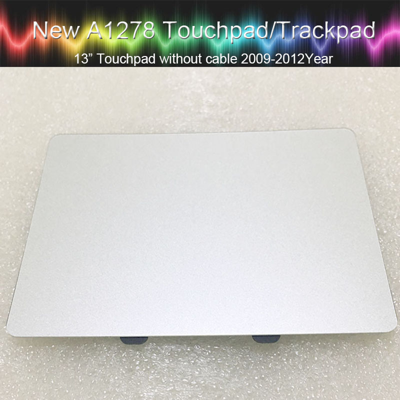 5pcs New A1278 trackpad Touchpad only For Macbook Pro 13 MB990 MC374 MC700 MD313 MD314 MD102