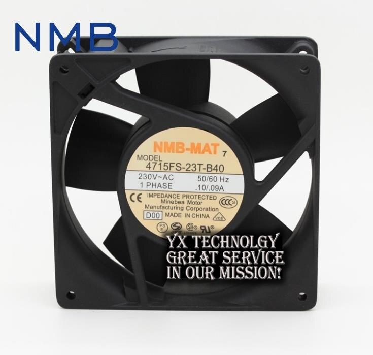 NMB The new 4715FS-23T-B40 12038 12CM 230V 0.10A / 0.09A fan 120*120*38mm sunon free shipping new original taiwan blower fan dp200a p n2123hsl 1238 12cm 12038 120 120 38mm 220v wire type