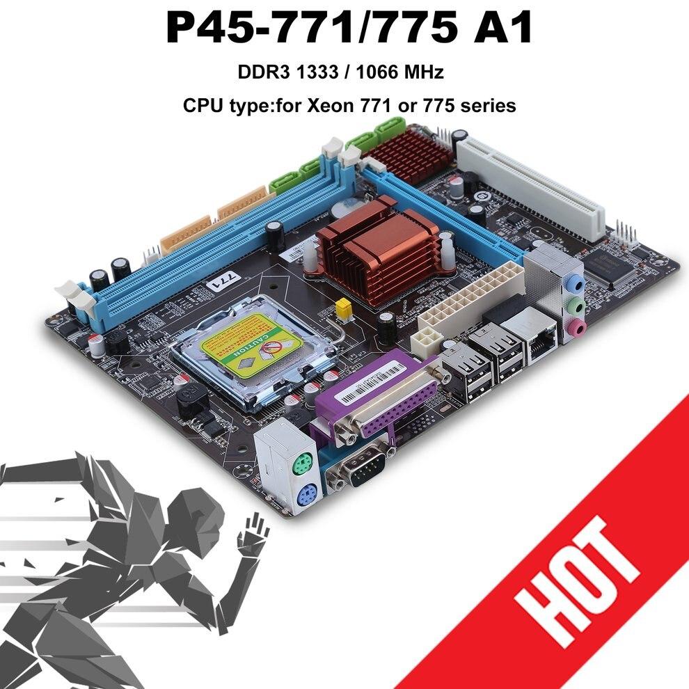 Pour P45 LGA 771 775 ordinateur de bureau pratique carte mère pour Intel P45 carte mère prend en charge 8 GB 2 DDR3 DIMMS 1066 1333 MHz