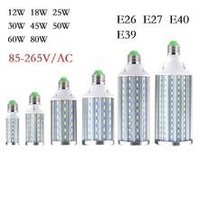 E26 E27 E39 E40 12 w 18 w 25 w 30 w 45 w 50 w 60 w 80 w LED תירס נורות SMD5730 led אורות Lampada נברשת תקרת LED מנורת זרקור