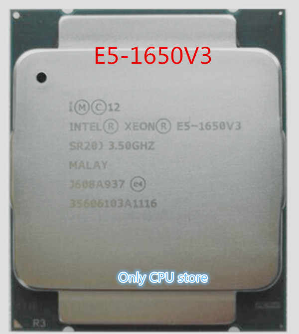 E5 1650V3 Original Intel Xeon SR20J E5-1650V3 CPU Processor 3.50GHz 6-Core 15M E5-1650 V3 FCLGA2011-3 E5 1650 V3