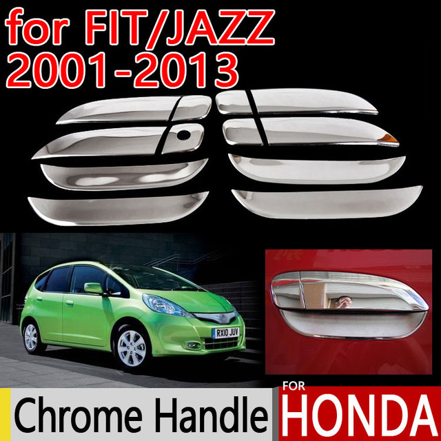 For Honda Fit Jazz Chrome Door Handle Covers Trim Set Of 4Pcs 2001 2013 Car