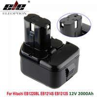 ELEOPTION Высокое качество 2000 мАч 12V 2.0Ah батарея для экскаватора Hitachi EB1214S 12V EB1220BL EB1212S WR12DMR CD4D DH15DV C5D, DS, 12DVF3