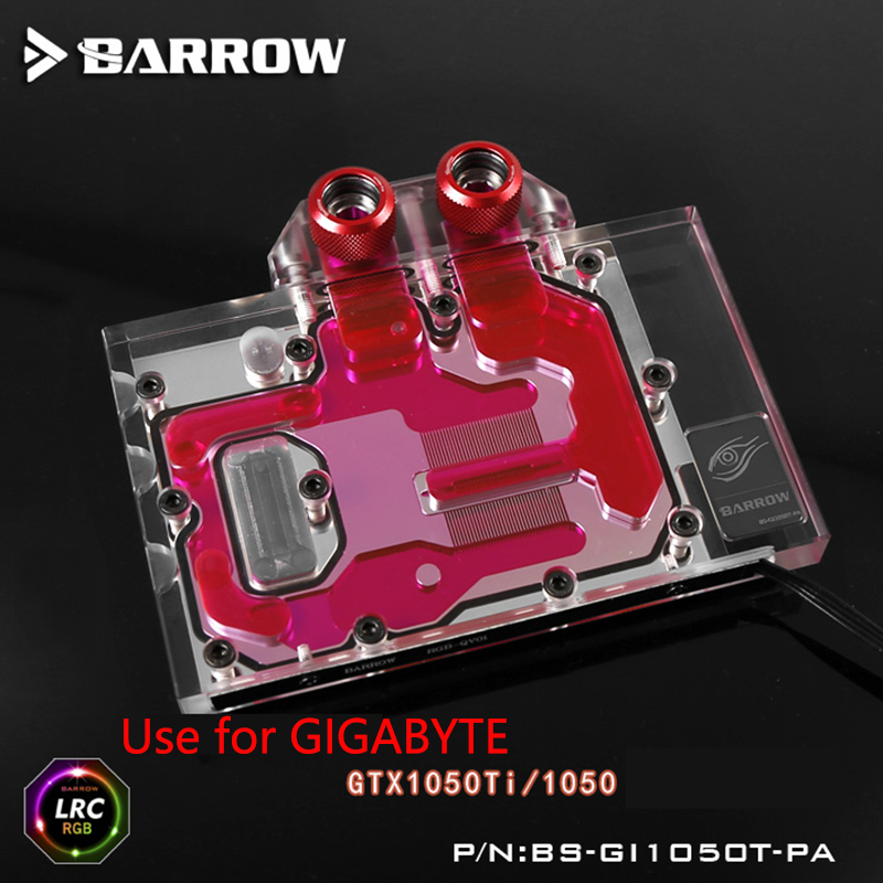 BARROW Full Cover Graphics Card Block use for GIGABYTE GTX1050TI / GTX1050 GPU Radiator Block LRC RGB BS-GI1050T-PA bykski public version full cover graphics card water cooling block use for rx480 ati cooler with rgb light gpu radiator block