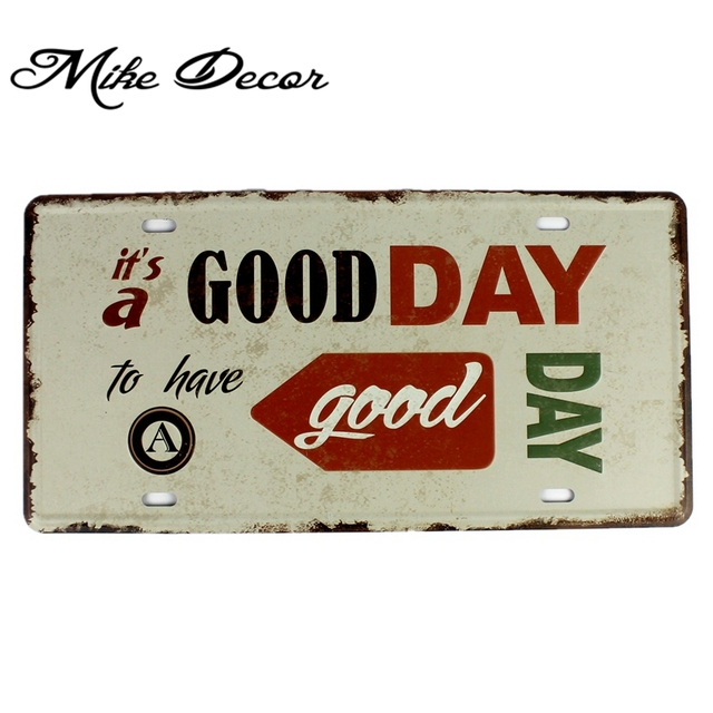[ Mike86 ] GOOD DAY Tin Sign decor Retro Gift Craft Metal Plaque Cafe decoration D-611 30*15 CM