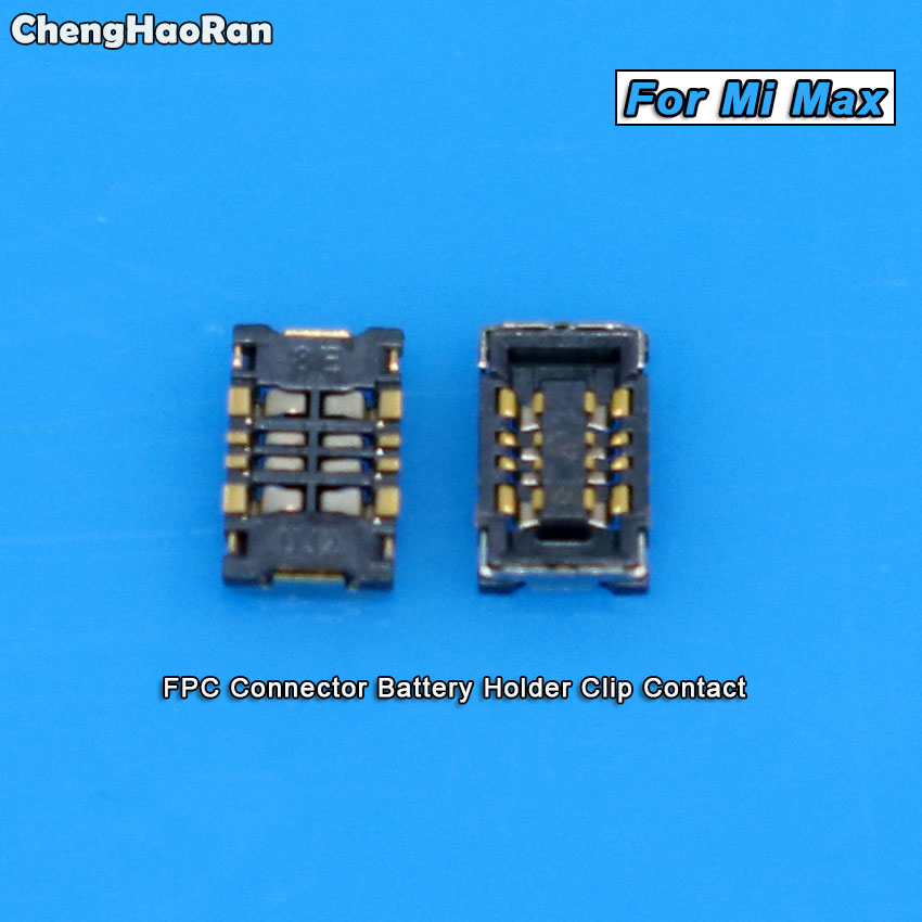 ChengHaoRan 2PCS Inner FPC Connector Battery Holder Clip Contact For Xiaomi Mi Max / Max 2 Logic On Motherboard Mainboard