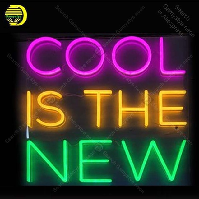 Neon Sign Cool Is The New Neon Signs for Restaurant Glass Tubes Neon Bulbs Signboard decorate Room wall Handcraft Beer Bar sign