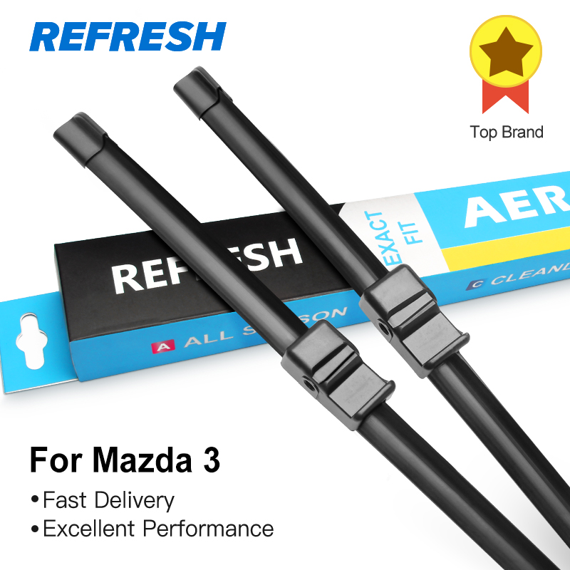 REFRESH Wiper Blades for Mazda 3 Europe Model Fit Side Pin / Hook Arms Model Year from 2003 to 2017