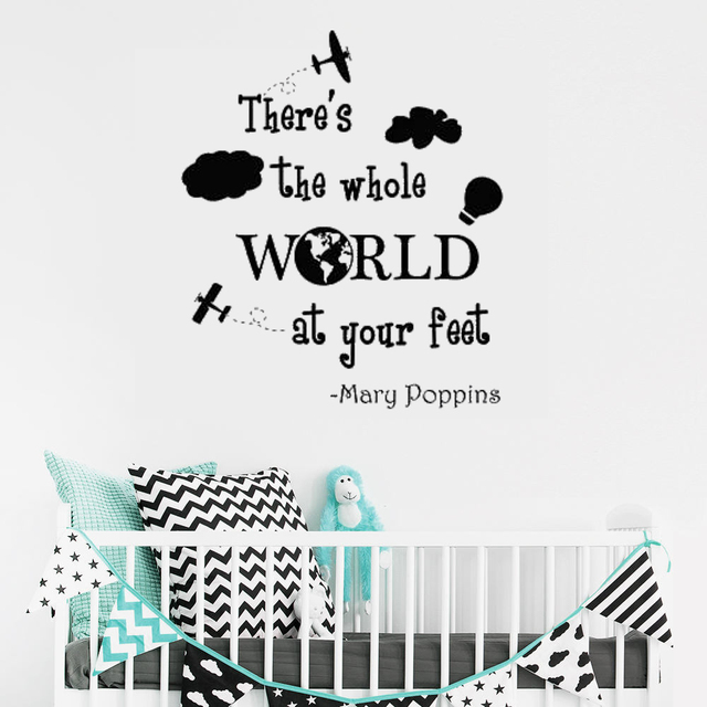 Thereu0027s The Whole World At Your Feet Quote Decal. Mary Poppins Vinyl Wall  Stickers For