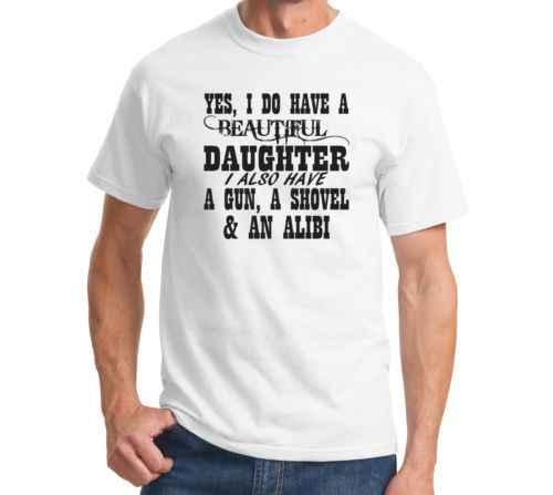 Футболка с надписью «Yes I Do Have A Beautiful Daughter A Gun A Shovel A Alibi» Мужская забавная Футболка с принтом на День отца американского размера плюс S-3XL