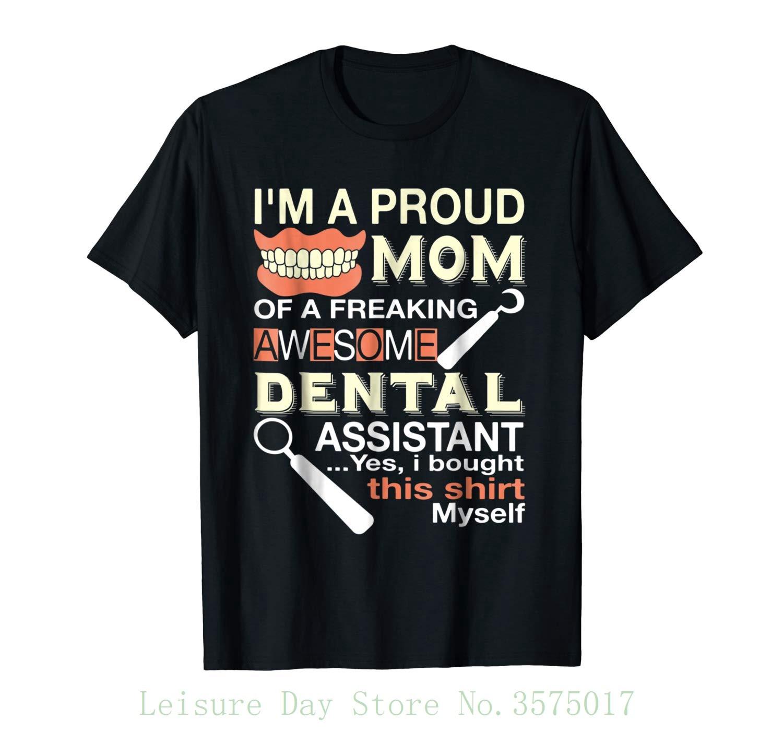 I'm A Proud Mom Of Dental Assistant T Shirt , Mom T Shirt 100% Cotton Short Sleeve Summer T-shirt