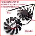 Envío libre 2 unids/lote PLD08010S12HH DC12V 0.35A 4Pin ventilador VGA para MSI 460GTX 560GTX 570GTX 580GTX R6790 R6870 R6850 halcón ventilador