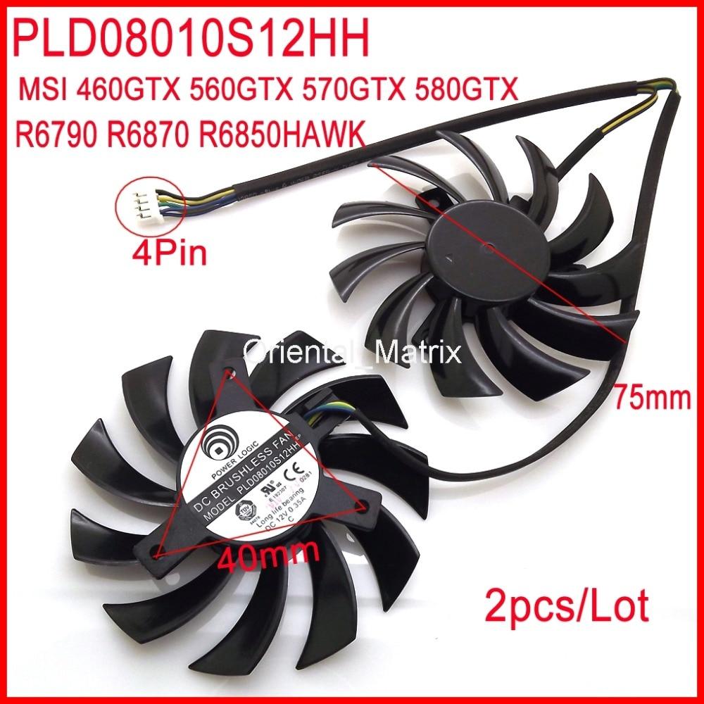 Doprava zdarma 2ks / lot PLD08010S12HH DC12V 0,35A 4Pin VGA ventilátor pro MSI 460GTX 560GTX 570GTX 580GTX R6790 R6870 R6850 HAWK ventilátor