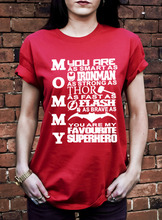 Mommy T Shirt. As Iron Man, Thor, Flash, Batman, Superman. Mother's Day Gift