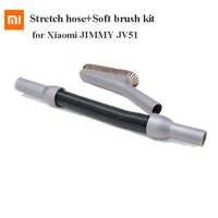 Origina Stretch schlauch + Weiche pinsel kit für Xiaomi JIMMY JV51 Handheld Cordless Staubsauger für den ersatz ersatzteil für hause