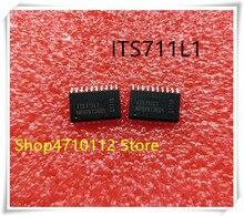 NEW 10PCS/LOT ITS711L1 ITS711 SOP-20 IC