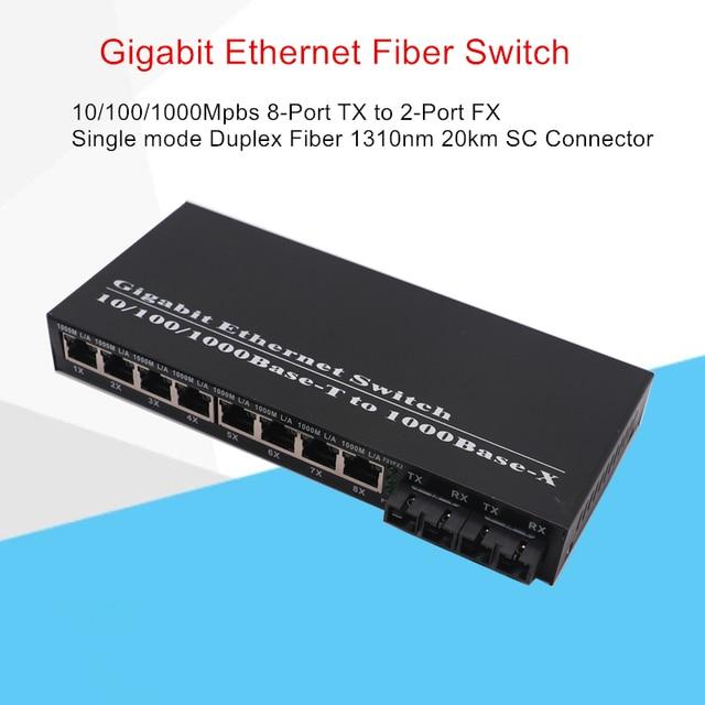 Gigabit Fiber Ethernet Switch 8 Port TX to 2 Port FX 10/100/1000Mbps SMF DX Fiber Converter Wavelength 1310nm 20km SC Connector