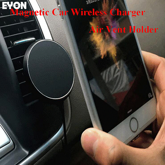 EYON 360 Degree Car QI Wireless Charger Holder Magnetic Air Vent Mount Dock for SAMSUNG S8 S7 S6 Edge+ Note8 for iPhone X 8 Plus