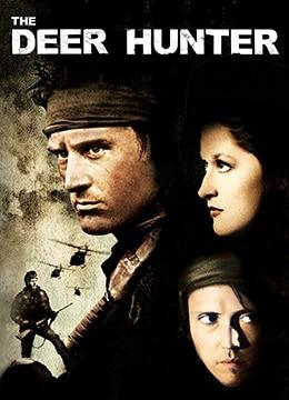 《猎鹿人》1978年美国,英国剧情,战争电影在线观看