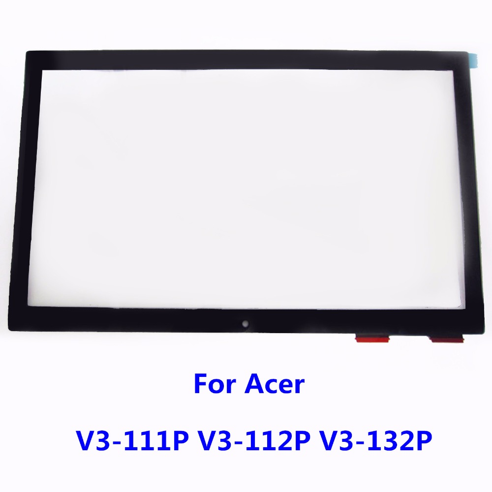 For Acer Aspire V3-111P V3-112P V3-132P 11.6 Laptop Touch Screen Panel Digitizer Glass Lens Replacement 100% Working Well brand new p n e738048 touch screen glass well tested working three months warranty