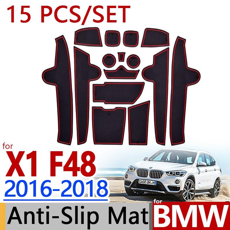 Pour BMW F48 X1 2016-2018 anti-dérapant en caoutchouc tasse coussin porte rainure tapis 15 pièces/ensemble 3 couleur 2017 accessoires voiture style autocollant