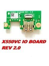 Original For ASUS X550VC USB BOARD X550VC IO BOARD REV 2 0 Tested good Free shipping