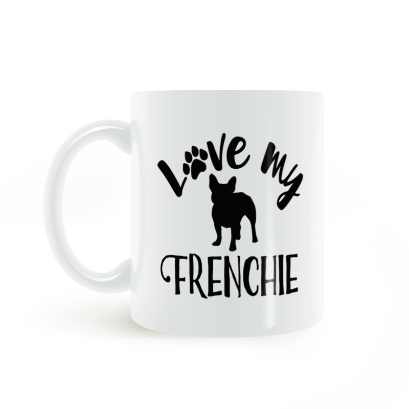 Love my Frenchie, French Bulldog Mug Coffee Milk Ceramic Cup Creative DIY Gifts Home Decor Mugs 11oz T757