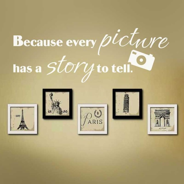 Because Every Picture Has A Story To Tell Vinyl Wall Art Lettering ...