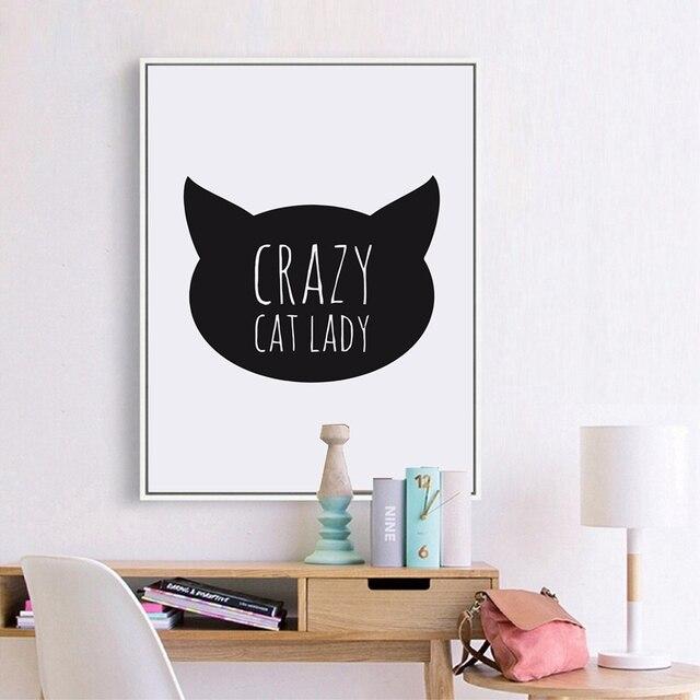 Verrückte Katzen Dame Zitieren Leinwand Kunstdruck Malerei Poster Mädchen  Schlafzimmer Decor Nette Katze Dekoration