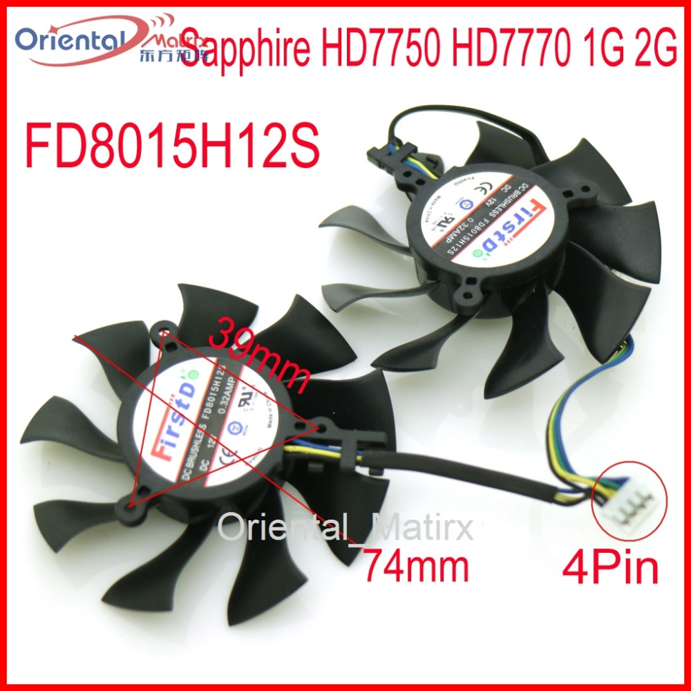 Free Shipping FD8015H12S 74mm For Sapphire HD7750 HD7770 1G 2G Graphics Card Cooling Fan 4Pin