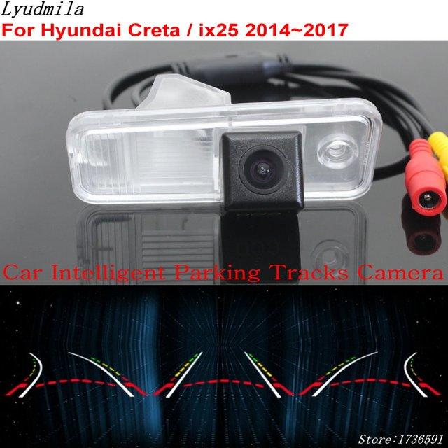 Lyudmila كاميرا خلفية ذكية لركن السيارة ، كاميرا خلفية عالية الدقة لـ Hyundai Creta / ix25 2014 ~ 2017