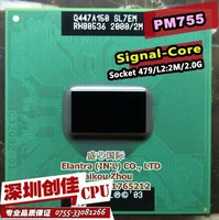 Shipping Free For Intel Pentium Laptop Mobile PM755 PM 755 Original Socket 479 CPU 2M Cache