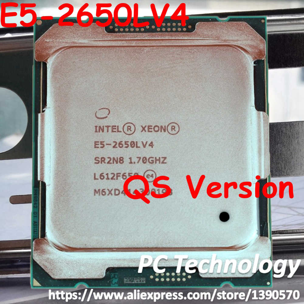 E5-2650LV4 Original Intel Xeon QS Version E5 2650LV4 1.70GHZ 14-Core 35MB SmartCache E5-2650L V4 FCLGA2011-3