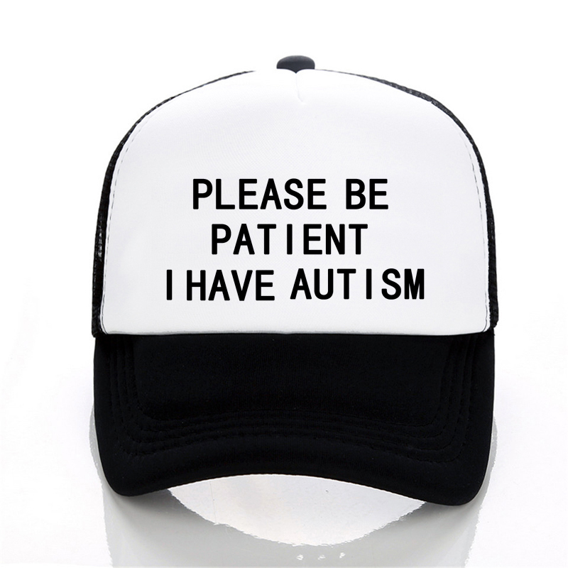 Men Women hat Please Be Patient I Have Autism Letter Printed   Baseball     caps   Summer outdoor Unisex Mesh Net Trucker   cap   Hats