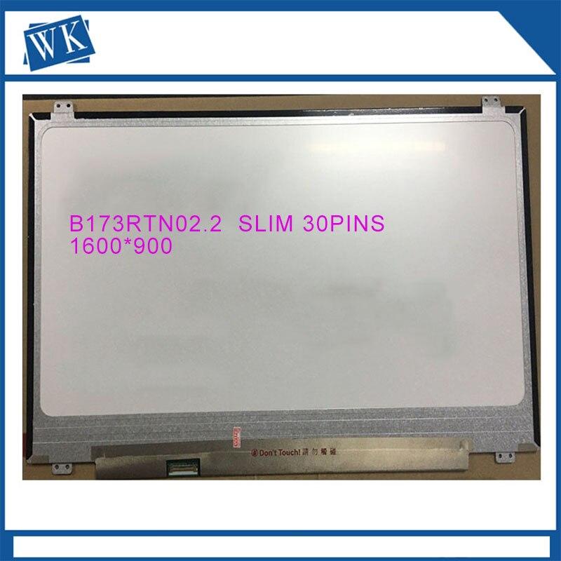 Original B173RTN02.1 fit B173RTN02.2 NT173WDM-N11 N173FGA-E34 LTN173KT04 1600X900 17.3 polegada Slim 30 PIN