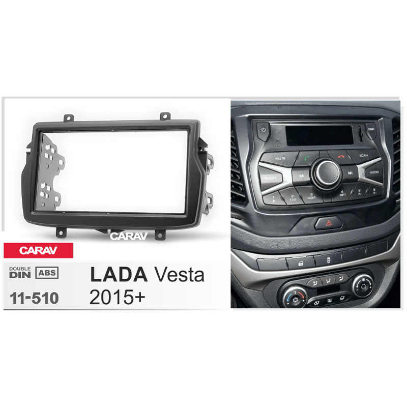CARAV 11-510 Top Quality Radio Fascia for LADA Vesta 2015+ Stereo Fascia Dash CD Trim Installation Kit