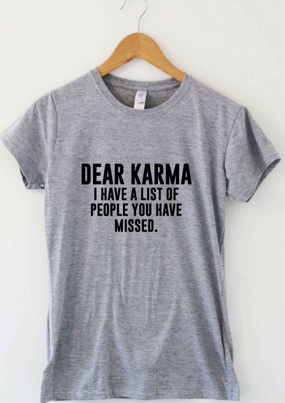 Querido Karma-divertido humor camiseta Tumblr mujeres sarcasmo diciendo  TAPA DE lema de las señoras fd677c127fb07