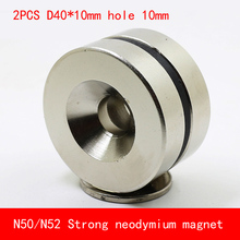 2PCS/lot 40x10mm hole 10mm N50 N52 super strong neodymium magnet
