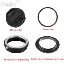 Новый 4 In1 защита от обратной Камера макрообъектив адаптер Набор для Nikon d90 d3100 d3200 d3300 d5100 d5200 d5300 объектива 52 мм УФ-фильтр