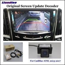 Liandlee Original Screen Update System For Cadillac ATSL 2013-2017 Rear Reverse Parking Camera / Digital Decoder camera