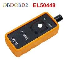 10pcs/lot EL-50448 Auto Tire Pressure Monitor Sensor Auto TPMS Reset Tool EL 50448 Electronic For GM/ For Opel DHL Free