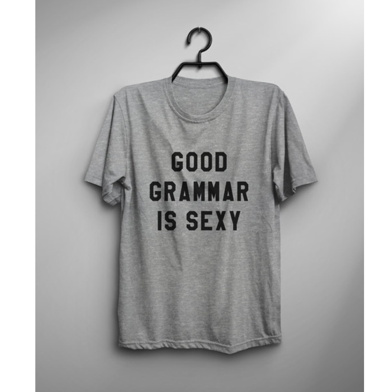 Good Grammar Is Sexy Cotton T Shirt Womens Graphic Tee Tumblr Shirt