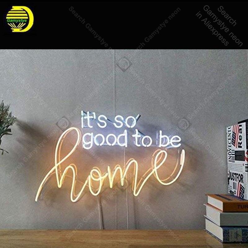 Enseigne au néon pour c'est si bon d'être à la maison D'affichage Decoracion Express Bière Néon mur signe Enseignes Au Néon pour chambre Letrero